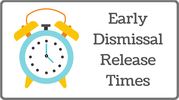 Early Release Dismissal Times
