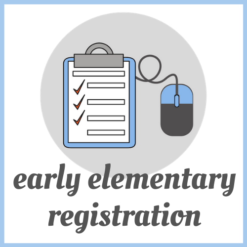 Early Elementary School Registration